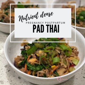 nutrient_dense_padthai_pregnancy