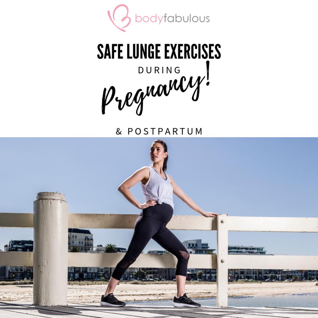 safe_pregnancy_lunges_postpartum