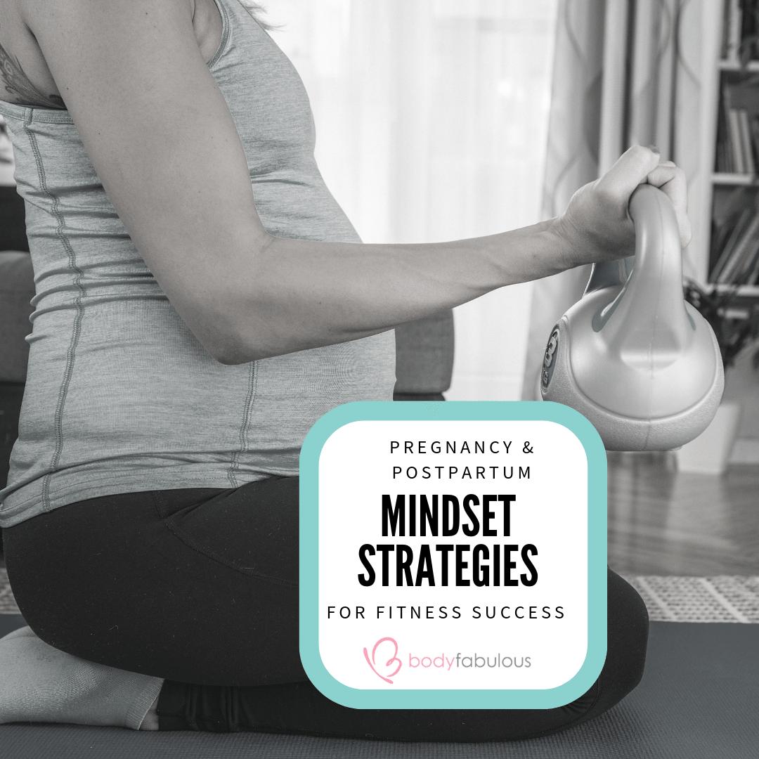 mindset_motivation_fitness_success_pregnancy_postpartum