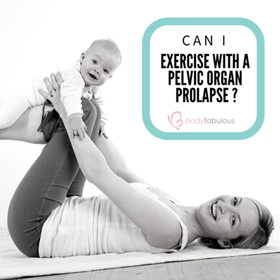 prolapse_can_I_exercise_bodyfabulous
